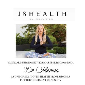 Dr. Marina has been recommended as a key person to treat anxiety by Australian Clinical Nutritionist Jessica Sepel of JS Health.